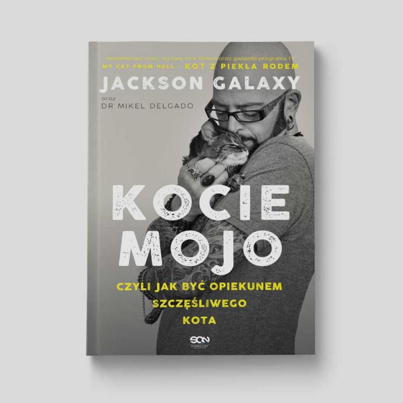 Okładka książki Kocie mojo Jackson Galaxy dr Mikel Delgado Bobby Rock w SQNstore front