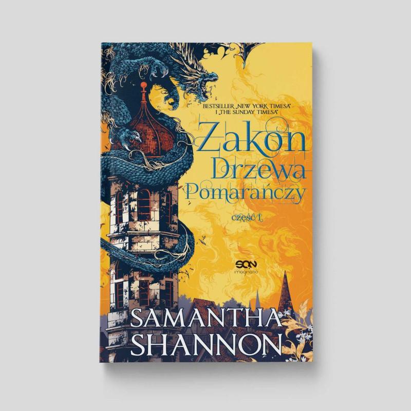 Okładka książki Zakon Drzewa Pomarańczy. Część 1, Samantha Shannon na SQN Store