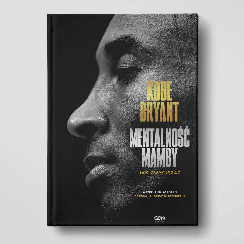 Okładka książki Kobe Bryant. Mentalność Mamby. Jak zwyciężać w księgarni SQN Store