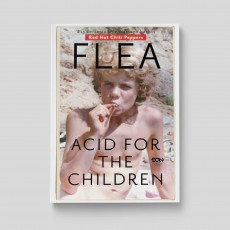 Okładka książki Flea. Acid for the Children w księgarni SQN Store