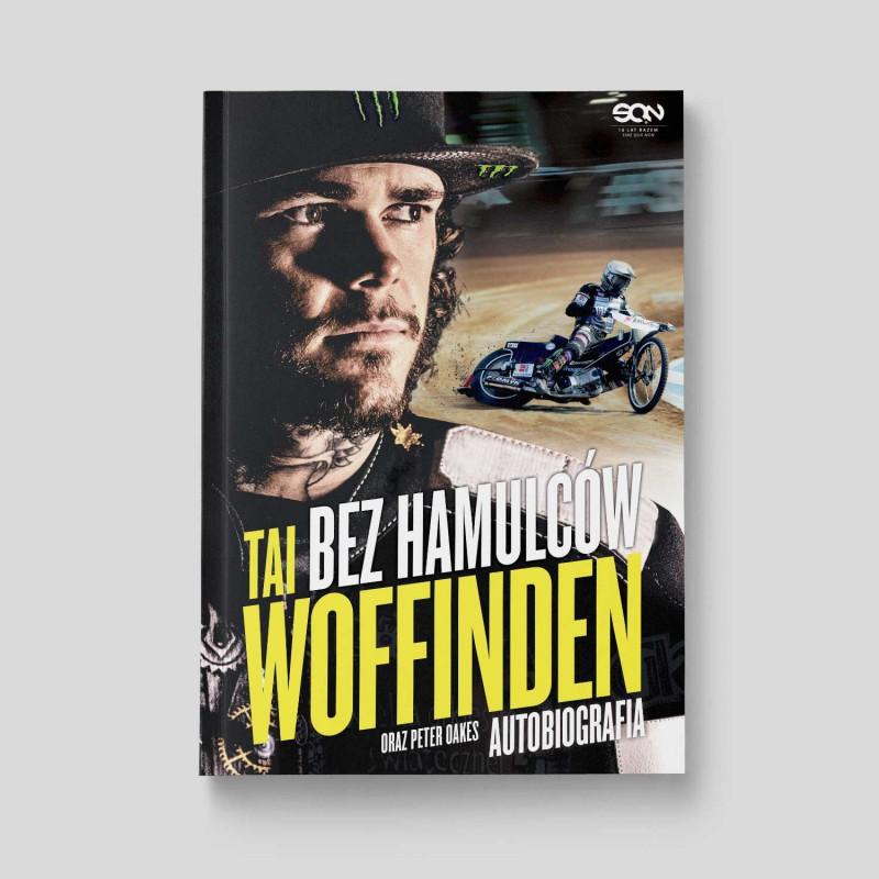 Okładka książki Bez hamulców. Tai Woffinden. Autobiografia w księgarni SQN Store
