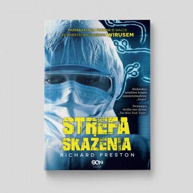 Okładka książki Strefa skażenia. Przerażająca prawda o eboli. Wydanie II w księgarni SQN Store