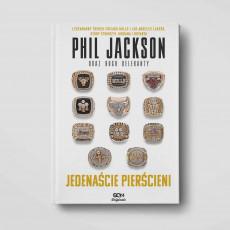 Okładka książki Phil Jackson. Jedenaście pierścieni. Wydanie III w księgarni SQN Store