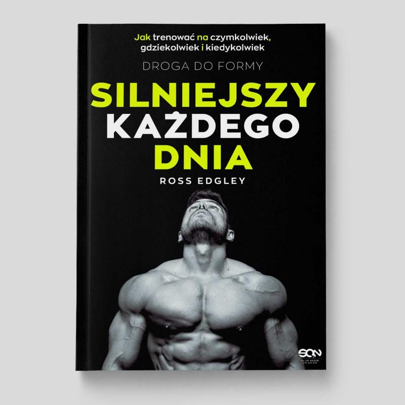Okładka książki Silniejszy każdego dnia. Droga do formy w księgarni SQN Store