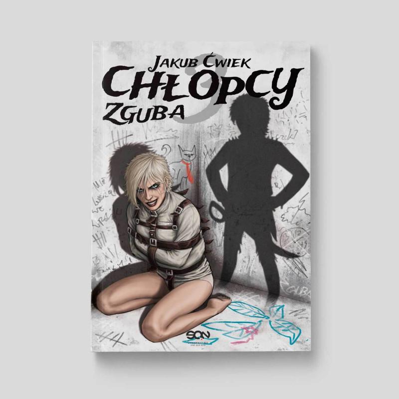 Okładka książki Chłopcy 3. Zguba. Wydanie II w księgarni SQN Store