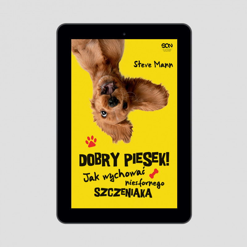 Okładka e-booka Dobry piesek! Jak wychować niesfornego szczeniaka w księgarni SQN Store