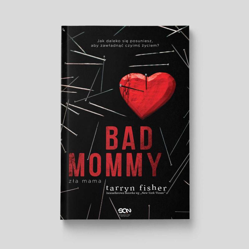 Okładka książki Bad Mommy. Zła Mama w SQN Store front
