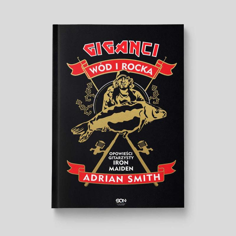 Zdjęcie okładki Giganci wód i rocka. Opowieści gitarzysty Iron Maiden w księgarni SQN Store
