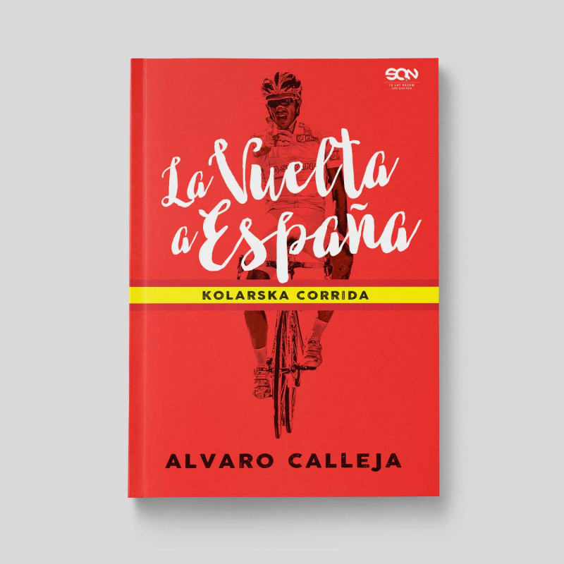 Zdjęcie okładki La Vuelta a España. Kolarska corrida w księgarni SQN Store