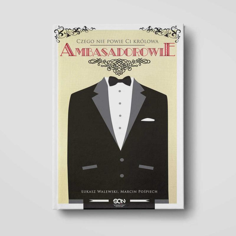 Okładka książki Ambasadorowie. Czego nie powie Ci królowa w SQN Store front