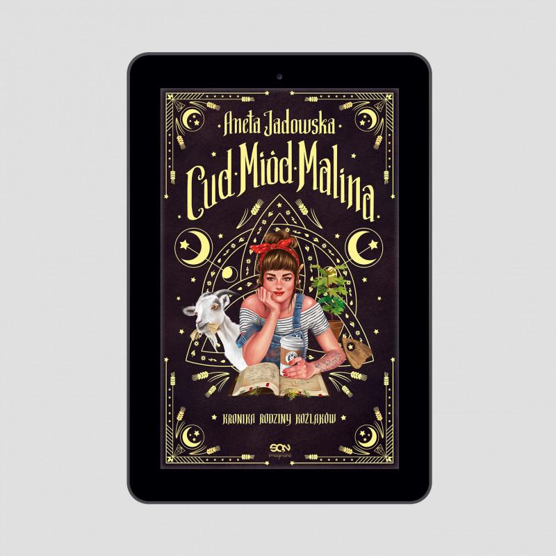 Zdjęcie okładki e-booka Cud, miód, Malina. Kronika rodziny Koźlaków w księgarni SQN Store