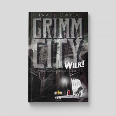 Okładka książki Grimm City. Wilk! w SQN Store front