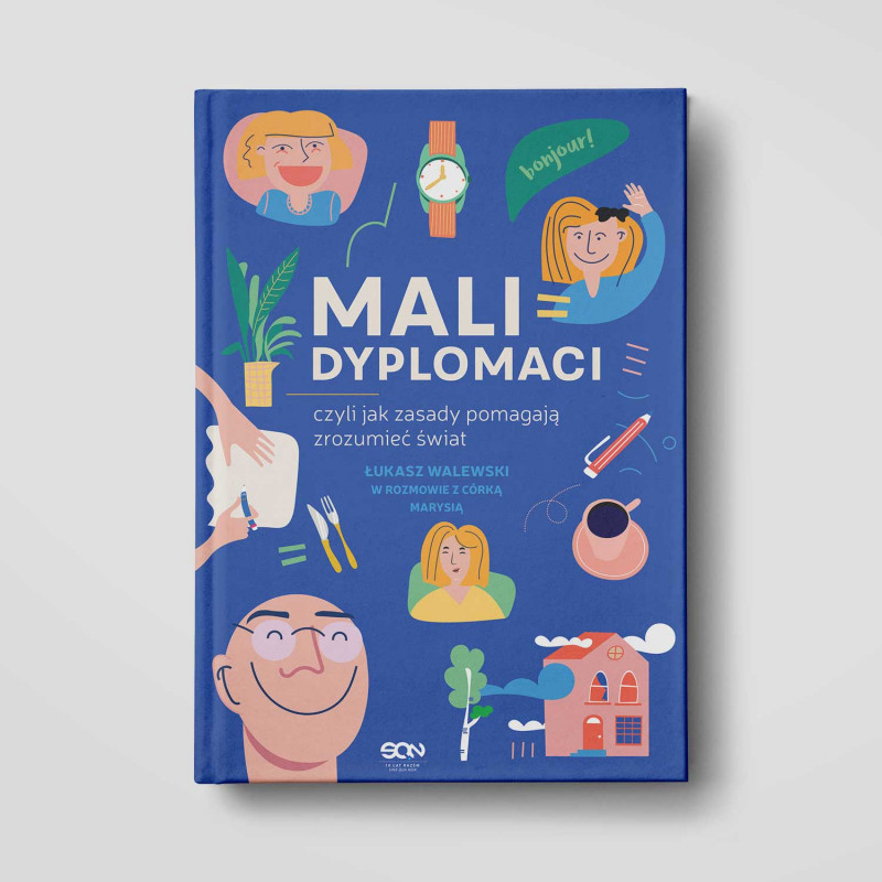 Okładka książki Mali dyplomaci, czyli jak zasady pomagają zrozumieć świat w księgarni SQN Store