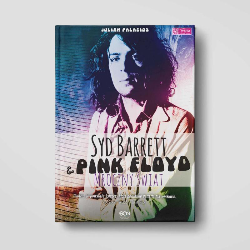 Okładka książki Syd Barrett i Pink Floyd. Mroczny świat w SQN Store front