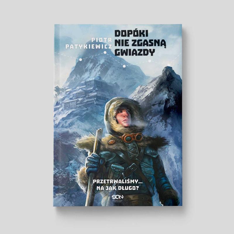 Okładka książki Dopóki nie zgasną gwiazdy w SQN Store front