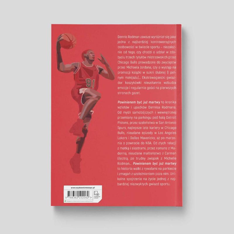 Okładka książki SQN Originals: Dennis Rodman. Powinienem być już martwy (Wydanie II) w księgarni SQN Store