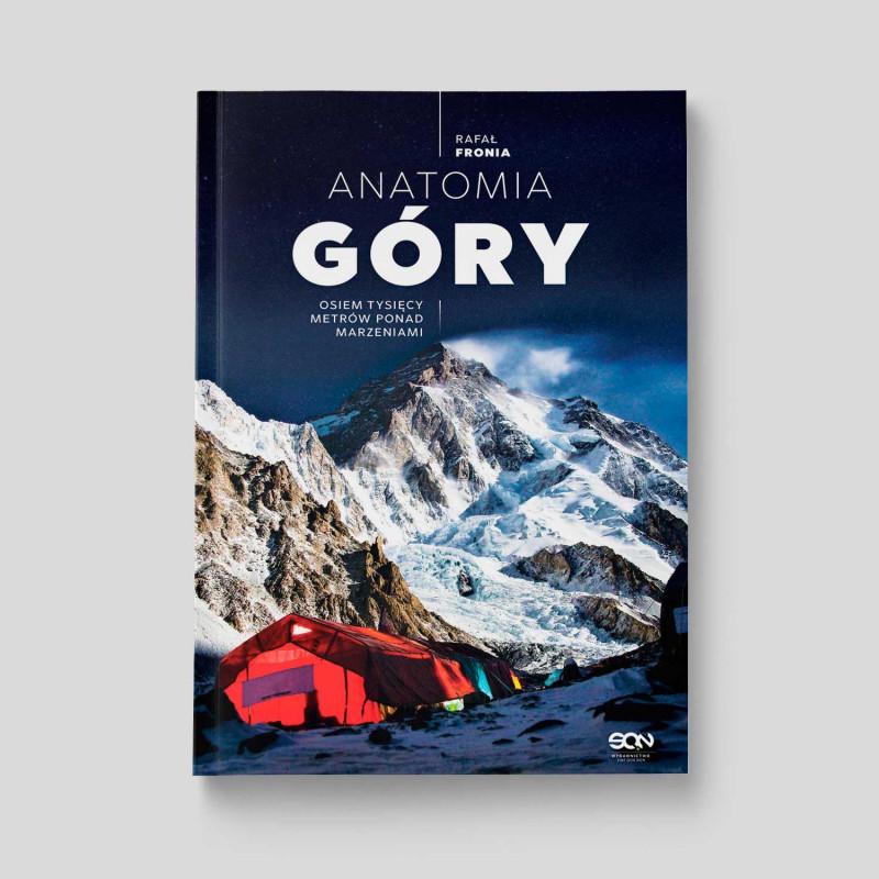 Okładka książki Anatomia Góry. Osiem tysięcy metrów ponad marzeniami w SQN Store front
