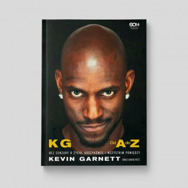 Okładka książki Kevin Garnett. Od A do Z. Bez cenzury o życiu, koszykówce i wszystkim pomiędzy w księgarni SQN Store