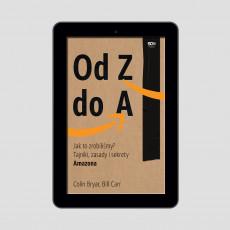 Okładka e-booka Od Z do A. Jak to zrobiliśmy? Tajniki, zasady i sekrety Amazona w księgarni SQN Store