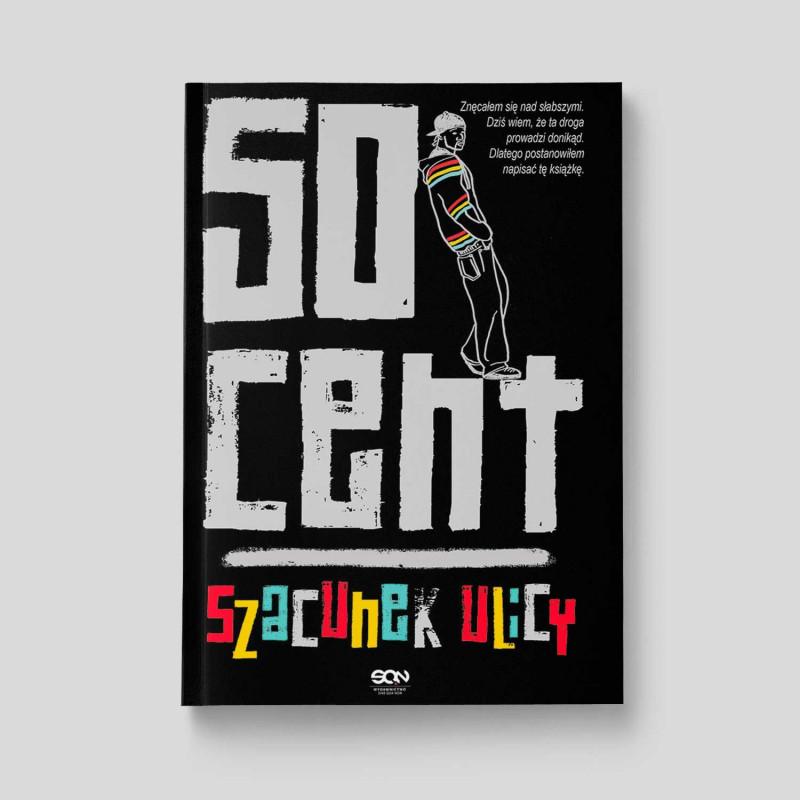 Okładka książki 50 Cent. Szacunek ulicy w SQN Store front