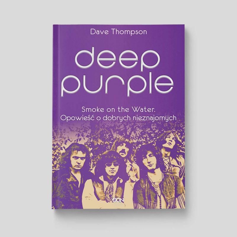 Okładka książki Deep Purple. Smoke on the Water. Opowieść o dobrych nieznajomych w SQN Store front