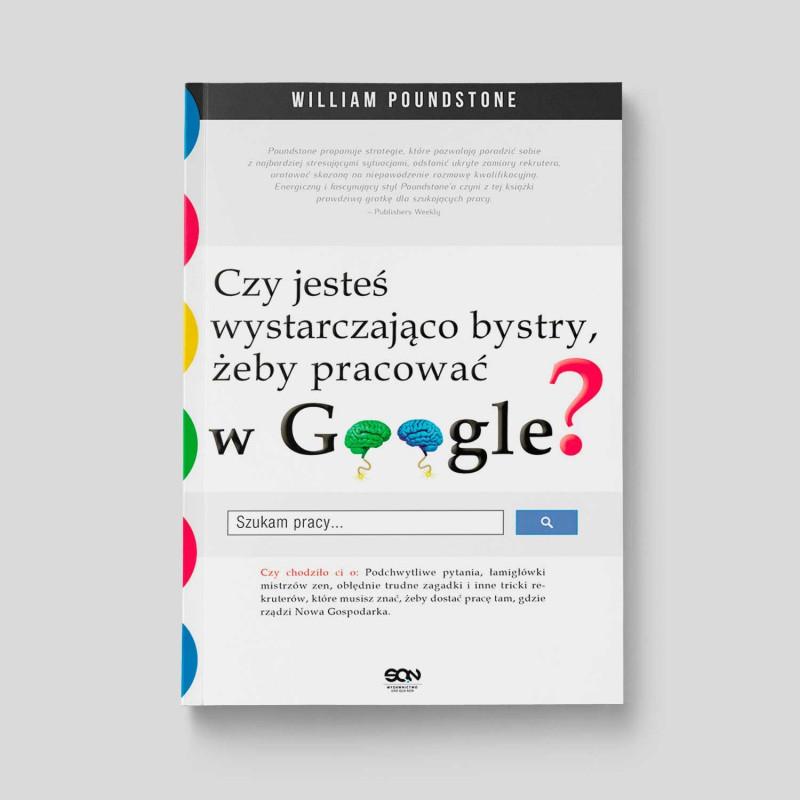 Okładka książki Czy jesteś wystarczająco bystry, żeby pracować w Google? w SQN Store front