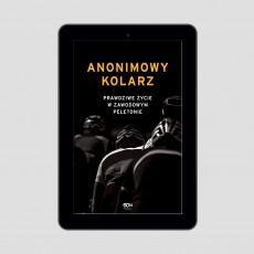 Okładka e-booka Anonimowy kolarz. Prawdziwe życie w zawodowym peletonie w księgarni SQN Store