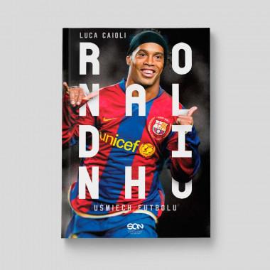 Okładka książki Ronaldinho. Uśmiech futbolu w SQN Store front