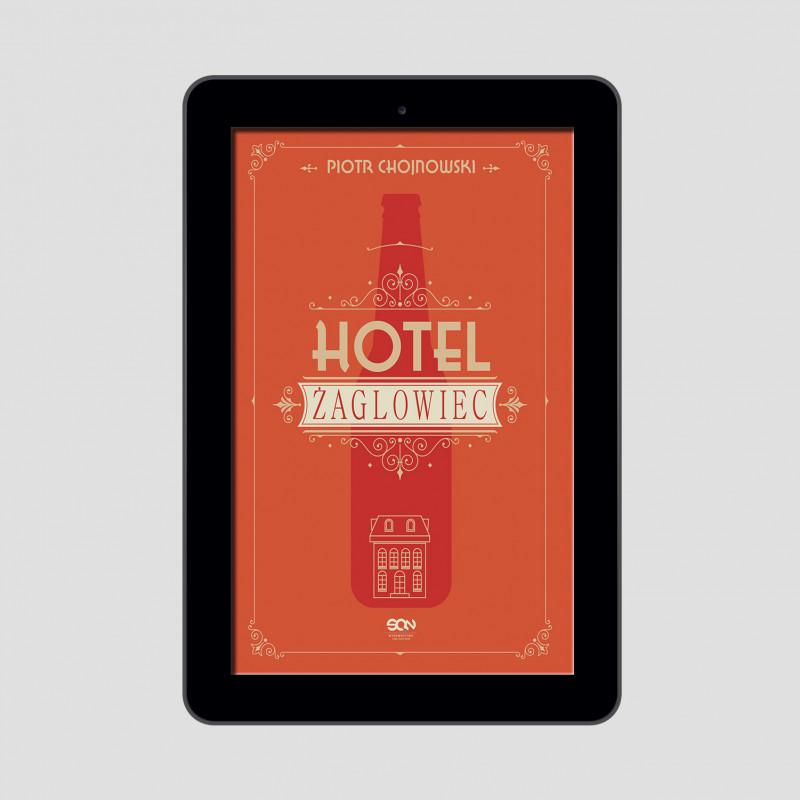 Okładka książki Hotel Żaglowiec w księgarni SQN Store