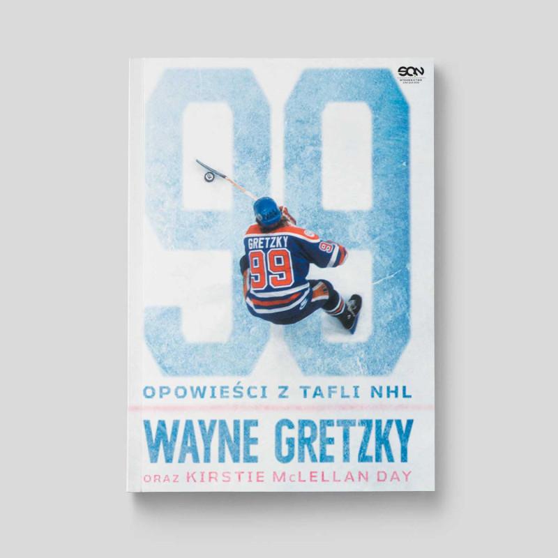 Okładka książki Wayne Gretzky. Opowieści z tafli NHL w SQN Store front