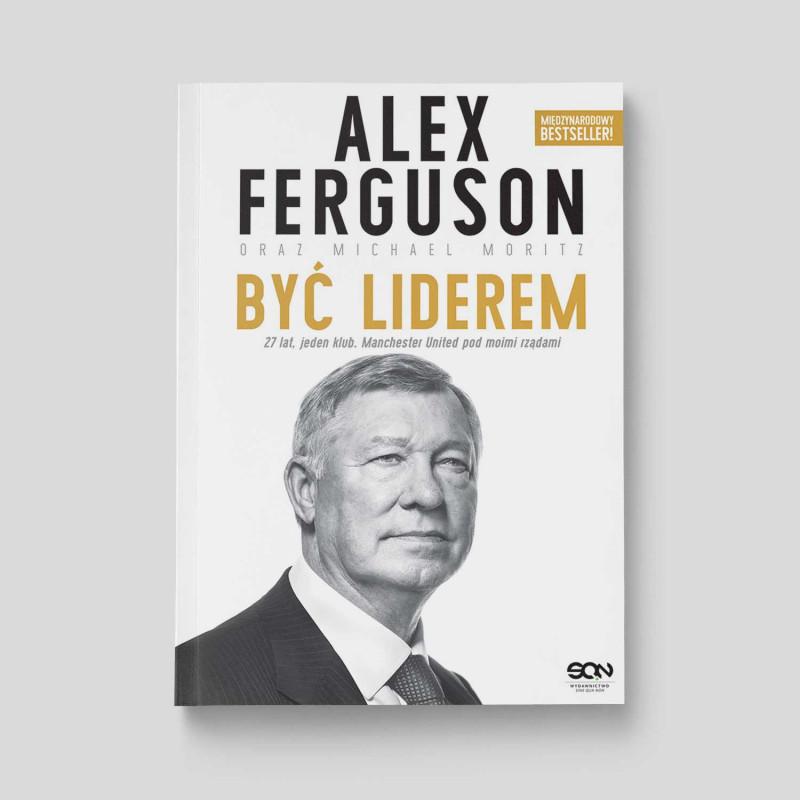 Okładka książki Alex Ferguson. Być liderem. Wydanie II w SQN Store front