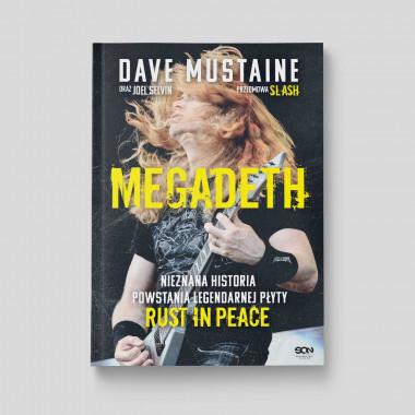 Okładka książki MEGADETH. Nieznana historia powstania legendarnej płyty Rust in peace w księgarni SQN Store