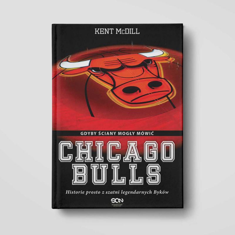 Okładka książki Chicago Bulls. Gdyby ściany mogły mówić w SQN Store front