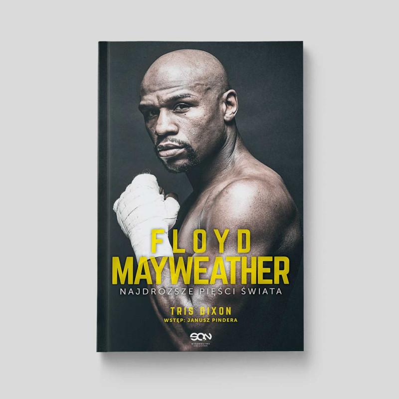 Okładka książki Floyd Mayweather. Najdroższe pięści świata w SQN Store front