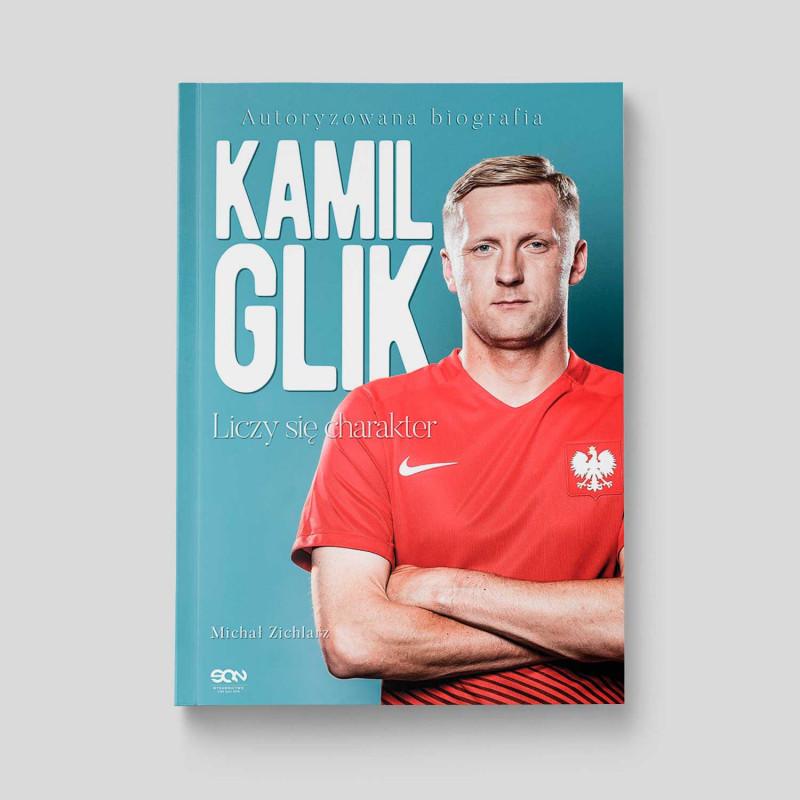 Okładka książki Kamil Glik. Liczy się charakter w SQN Store front