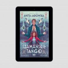 Okładka e-booka Szamańske tango (Trylogia szamańska 2) w księgarni SQN Store