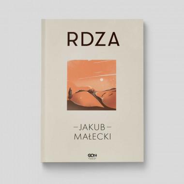 Okładka książki Rdza (nowe wydanie) w księgarni SQN Store