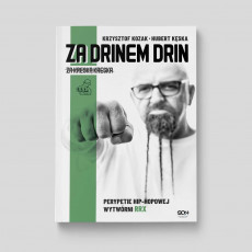 Okładka książki Za drinem drin, za kreską kreska. Perypetie hip-hopowej wytwórni RRX na sqnstore.pl