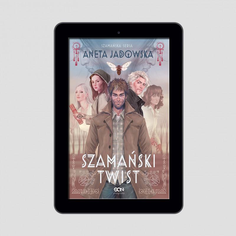 Okładka e-booka Szamański twist (Trylogia szamańska 3) w księgarni SQN Store