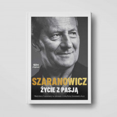 Okładka książki SQN Originals: Włodzimierz Szaranowicz. Życie z pasją w księgarni SQN Store