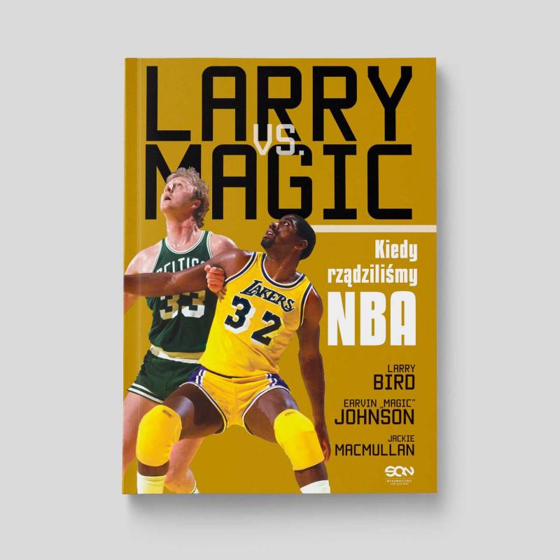 Okładka książki Larry vs Magic. Kiedy rządziliśmy NBA w SQN Store front