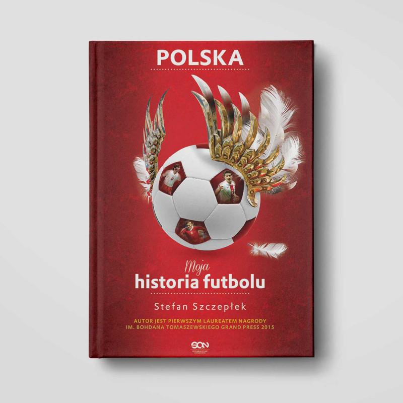 Okładka książki Moja historia futbolu. Tom 2. Polska w SQN Store front
