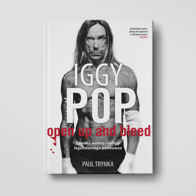 Okładka książki Iggy Pop: Upadki, wzloty i odloty legendarnego punkowca (TW) w SQN Store front