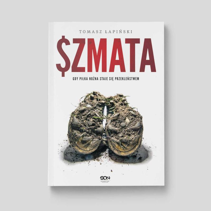 Okładka książki Szmata. Gdy piłka nożna staje się przekleństwem w SQN Store front