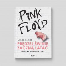 Okładka książki Pink Floyd. Prędzej świnie zaczną latać. Wydanie II w SQNstore front