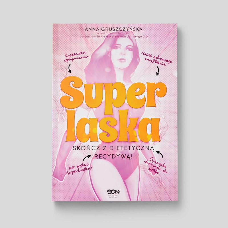 Okładka książki Super Laska. Skończ z dietetyczną recydywą w SQNstore front