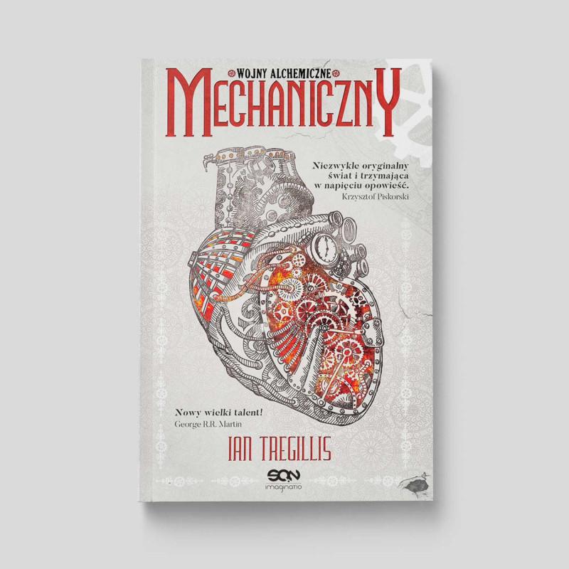 Okładka książki Mechaniczny. Wojny alchemiczne. Tom I w SQN Store front