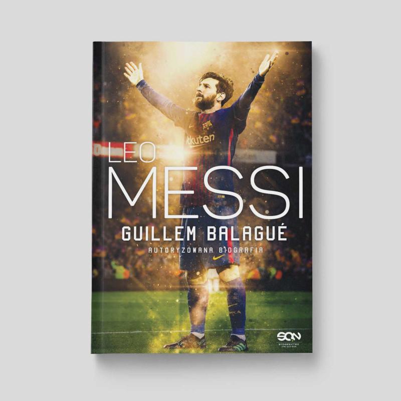 """Okładka książki """"Leo Messi. Autoryzowana biografia. Wyd. III"""" na SQN Store"""