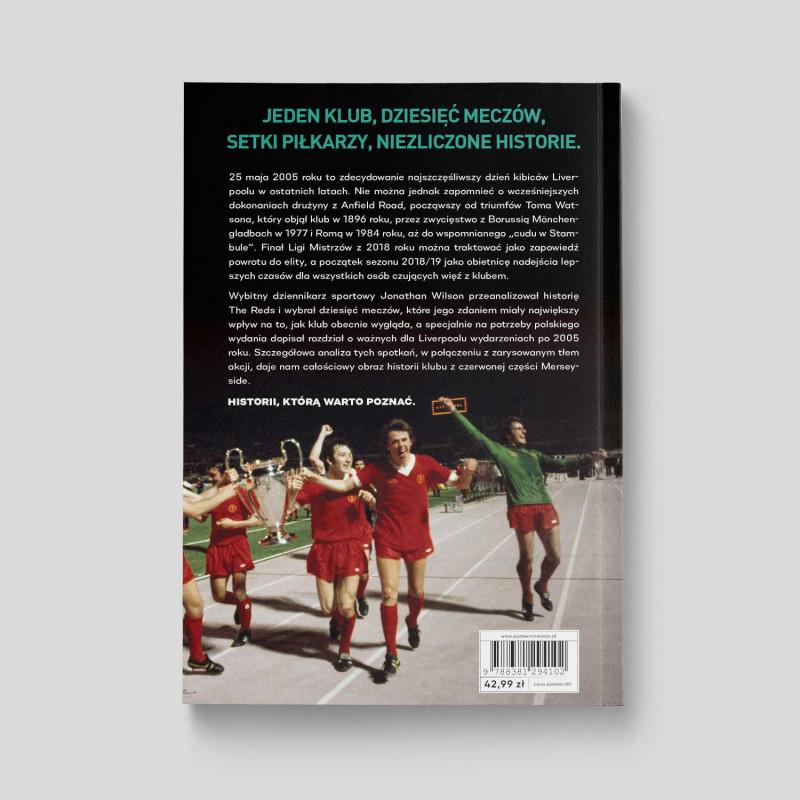 """Okładka książki """"Anatomia Liverpoolu. Historia w dziesięciu meczach"""" na SQN Store"""