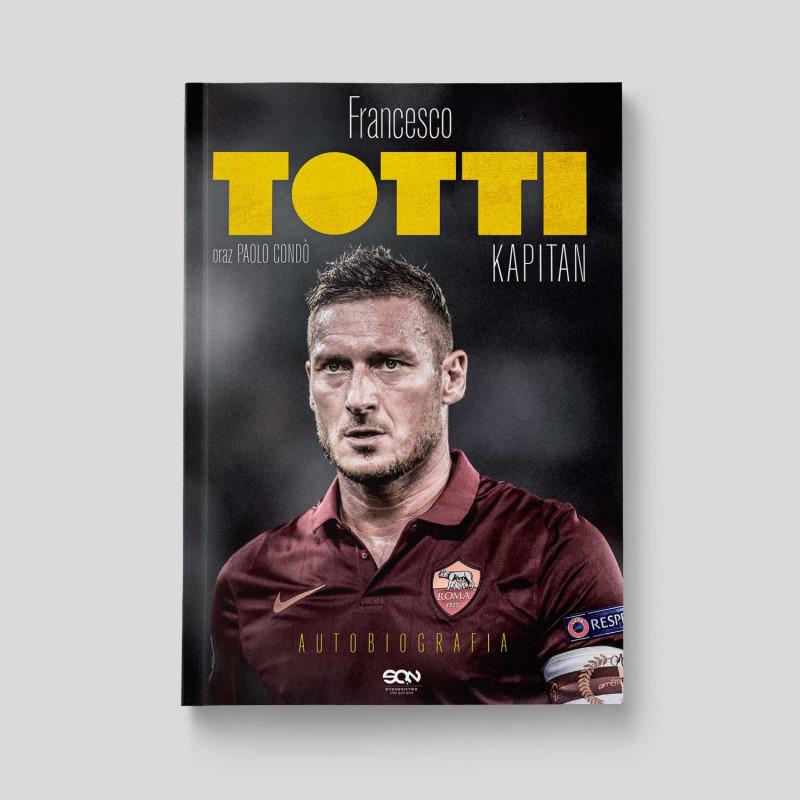 """Okładka książki """"Totti. Kapitan. Autobiografia"""" w SQN Store"""